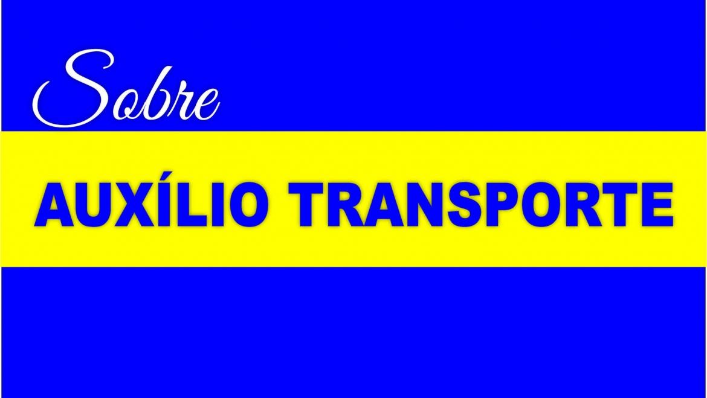 Atualização sobre processo do Auxílio Transporte (turma de 2012-2 até então)
