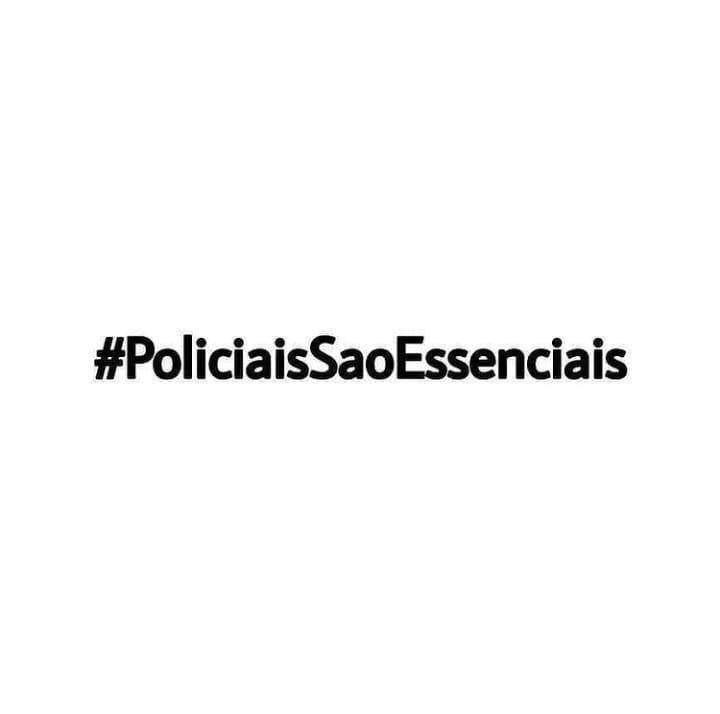 Policiais São Essenciais